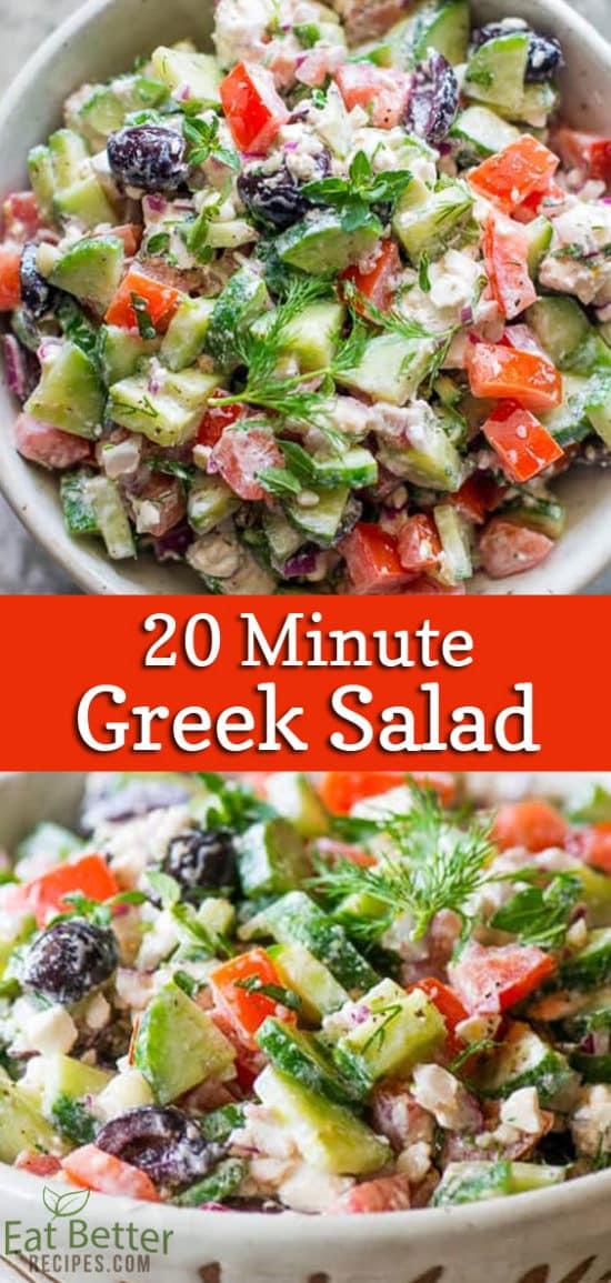 20-minute Greek Salad Recipe | @EatBetterRecipes