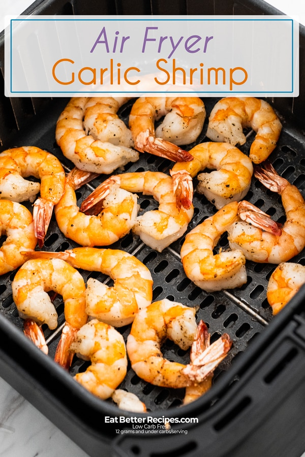 Best recipe for air fried shrimp in air fryer | EatBetterRecipes.com