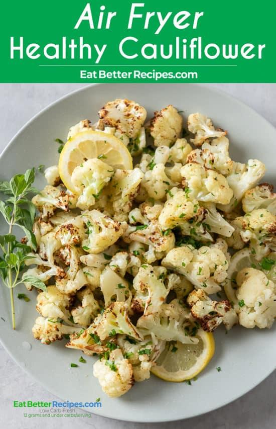Healthy Air Fryer Cauliflower Recipe with Garlic on a plate