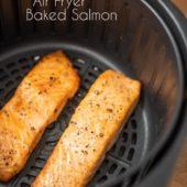 Air Fryer Baked Salmon Recipe and Easy Healthy Salmon @EatBetterRecipe