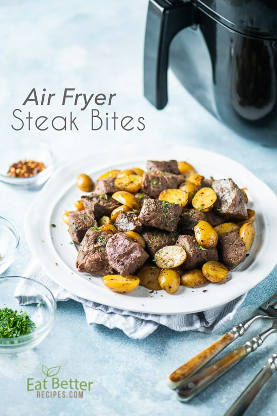 Best Air Fryer Steak Bites Recipe In Air Fryer Keto Eat Better