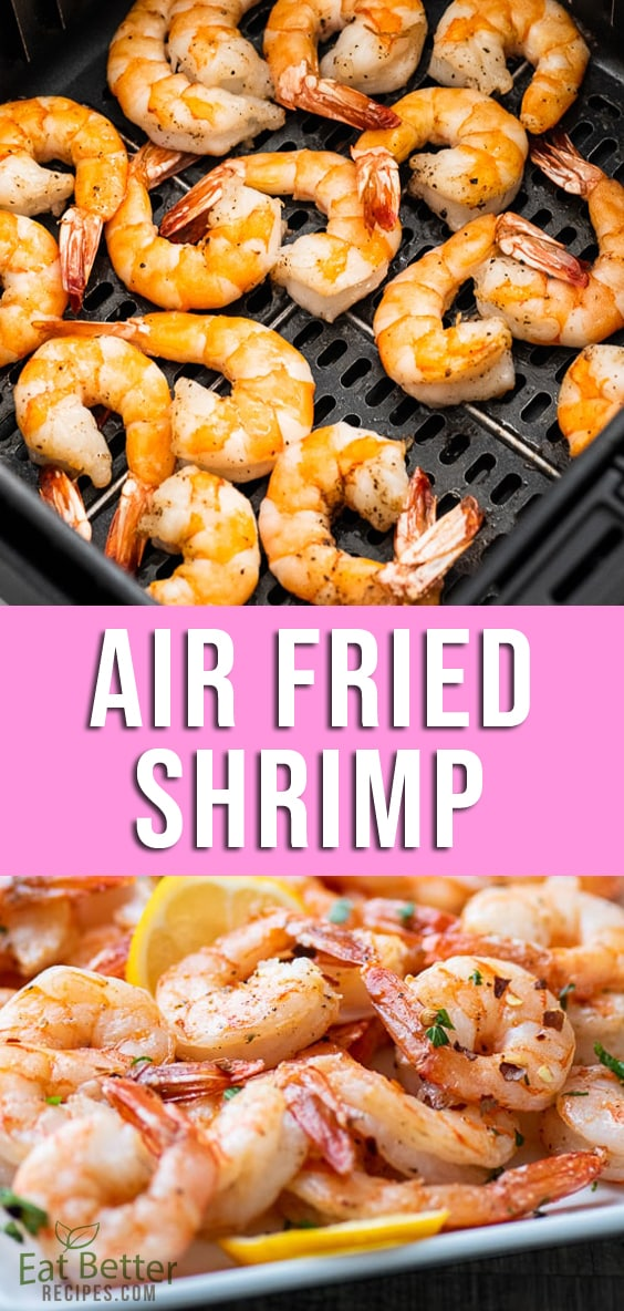 Air Fried garlic shrimp recipe in the air fryer | EatBetterRecipes.com