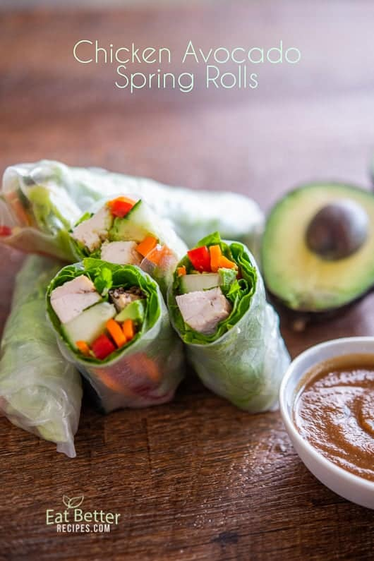Chicken Avocado Spring Rolls Recipe | @EatBetterRecipes