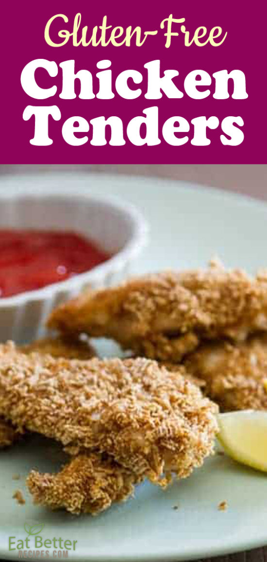 Gluten Free Chicken Tenders   @EatBetterRecipes