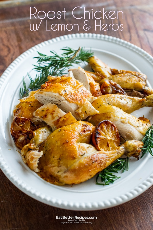 Roast Chicken Recipe with Lemon, Garlic and Herbs on a plate