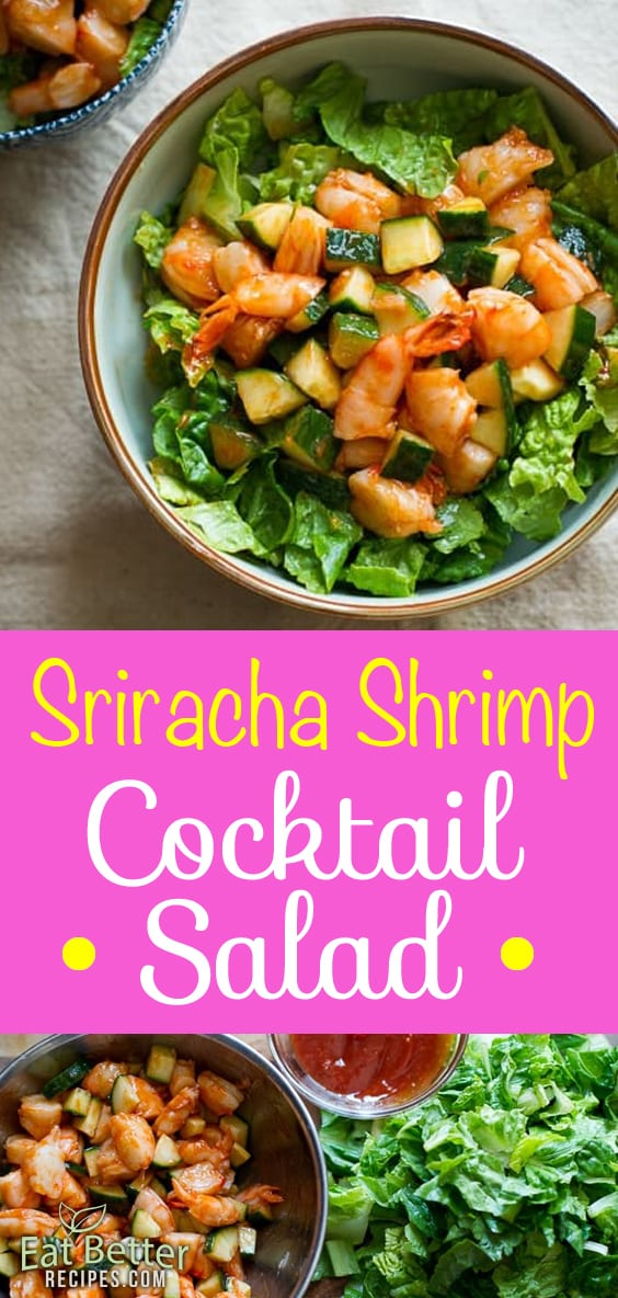From classic appetizer into a salad! Sriracha Shrimp Cocktail Salad Recipe | @EatBetterRecipes
